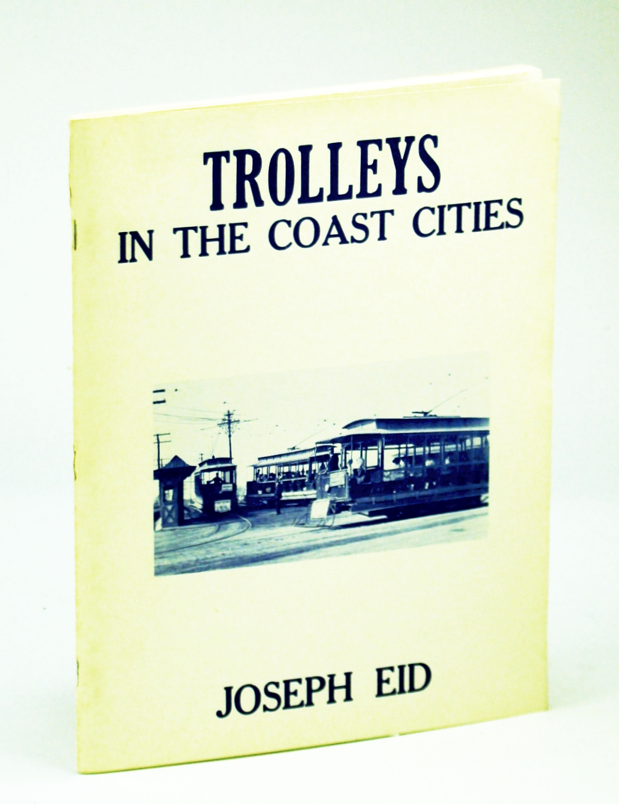 Image for Trolleys in the Coast Cities