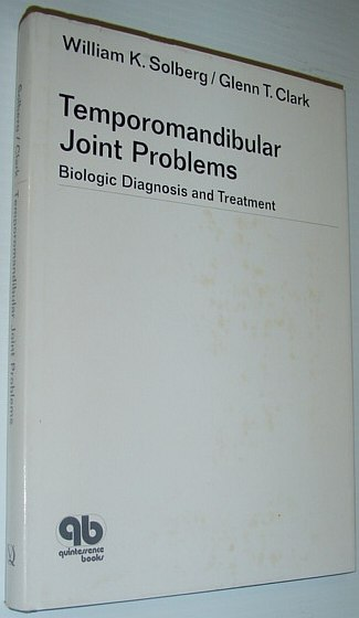 Image for Temporomandibular Joint Problems: Biologic Diagnosis and Treatment (Quintessence books)