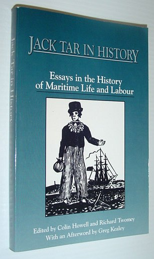 Image for Jack Tar in History: Essays in the History of Maritime Life and Labour