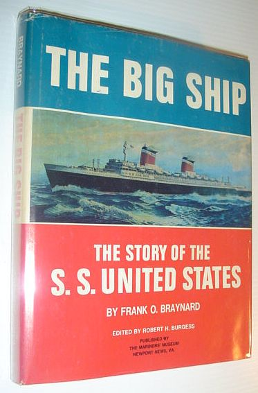 Image for The big ship: The story of the S.S. United States (Museum publication)