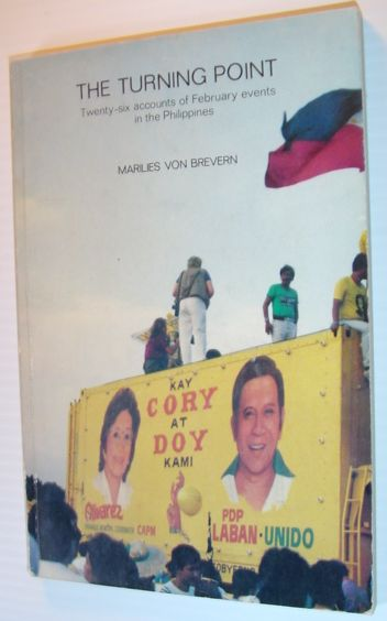 Image for The Turning Point: Twenty-six Accounts of the February Events in the Philippines