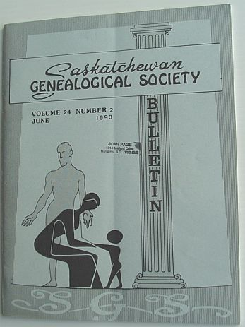 Image for The Bulletin: Journal of the Saskatchewan Genealogical Society Inc. - June 1993, Volume 24, Number 2