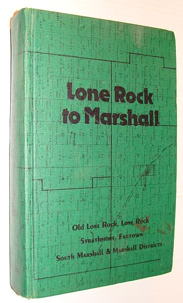 Image for Lone Rock to Marshall. Old Lone Rock, Lone Rock, Strathmore, Fartown, South Marshall, and Marshalla Rea