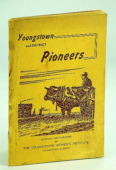 Image for Youngstown (Alberta) and District Pioneers
