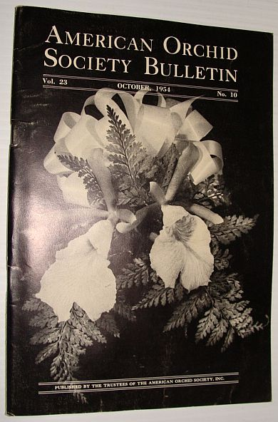 Image for American Orchid Society Bulletin Vol. 23 October, 1954 No. 10
