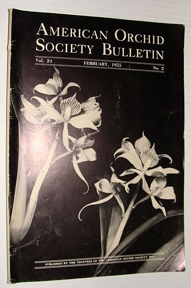 Image for American Orchid Society Bulletin Vol. 24 February, 1955 No. 2