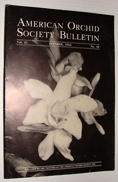 Image for American Orchid Society Bulletin Vol. 24 October, 1955 No. 10
