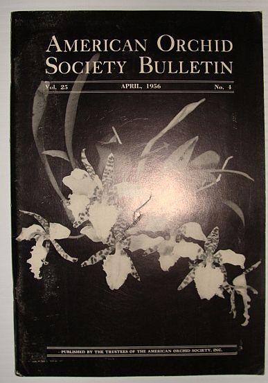 Image for American Orchid Society Bulletin Vol. 25 April, 1956 No. 4