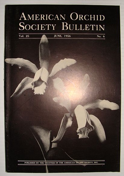 Image for American Orchid Society Bulletin Vol. 25 June, 1956 No. 6