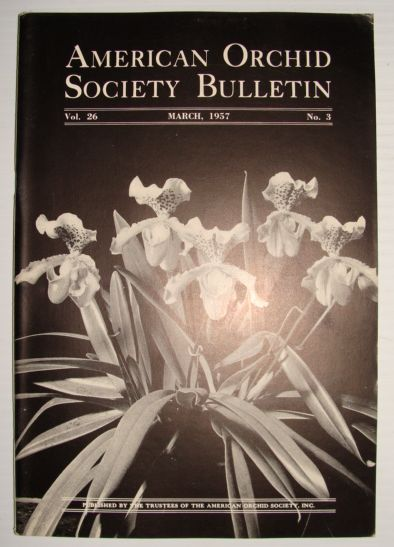 Image for American Orchid Society Bulletin Vol. 26 March, 1957 No. 3