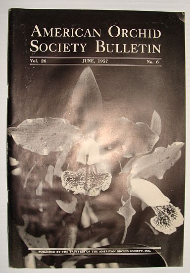 Image for American Orchid Society Bulletin Vol. 26 June, 1957 No. 6