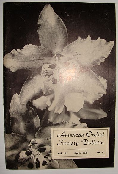 Image for American Orchid Society Bulletin Vol. 29 April, 1960 No. 4