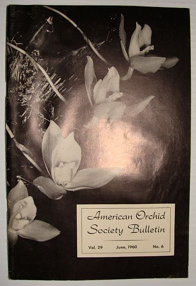 Image for American Orchid Society Bulletin Vol. 29 June, 1960 No. 6