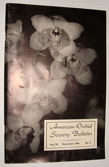 Image for American Orchid Society Bulletin Vol. 30 November, 1961 No. 11