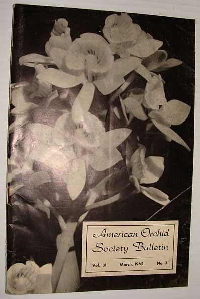 Image for American Orchid Society Bulletin Vol. 31 March, 1962 No. 3