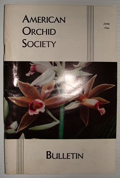 Image for American Orchid Society Bulletin Vol. 35 June, 1966 No. 6