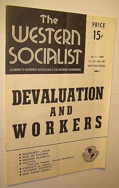 Image for The Western Socialist - Journal of Scientific Socialism in the Western Hemisphere, Vol. 35, No. 261; No. 1 - 1968 - Devaluation and Workers