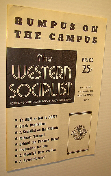 Image for The Western Socialist - Journal of Scientific Socialism in the Western Hemisphere, Vol. 36, No. 268; No. 2 - 1969 - Rumpus on the Campus