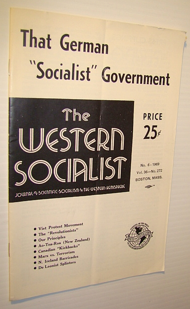 "Image for The Western Socialist - Journal of Scientific Socialism in the Western Hemisphere, Vol. 36, No. 272; No. 6 - 1969 - That German ""Socialist"" Government"