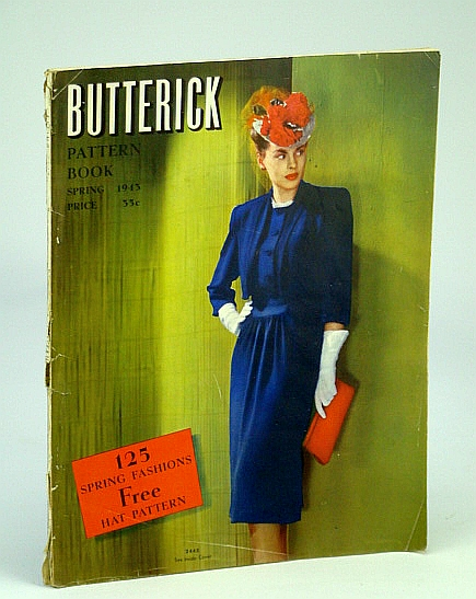 Image for Butterick Pattern Book (Magazine), Spring 1943, Volume 35, No. 1 - 125 Spring Fashions / Free Hat Pattern