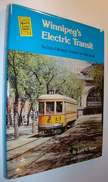 Image for Winnipeg's electric transit: The story of Winnipeg's streetcars and trolley busses
