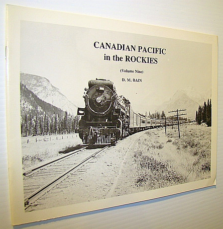 Image for Canadian Pacific In The Rockies (Volume Nine)