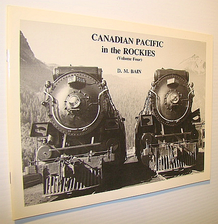 Image for Canadian Pacific In the Rockies Volume 4