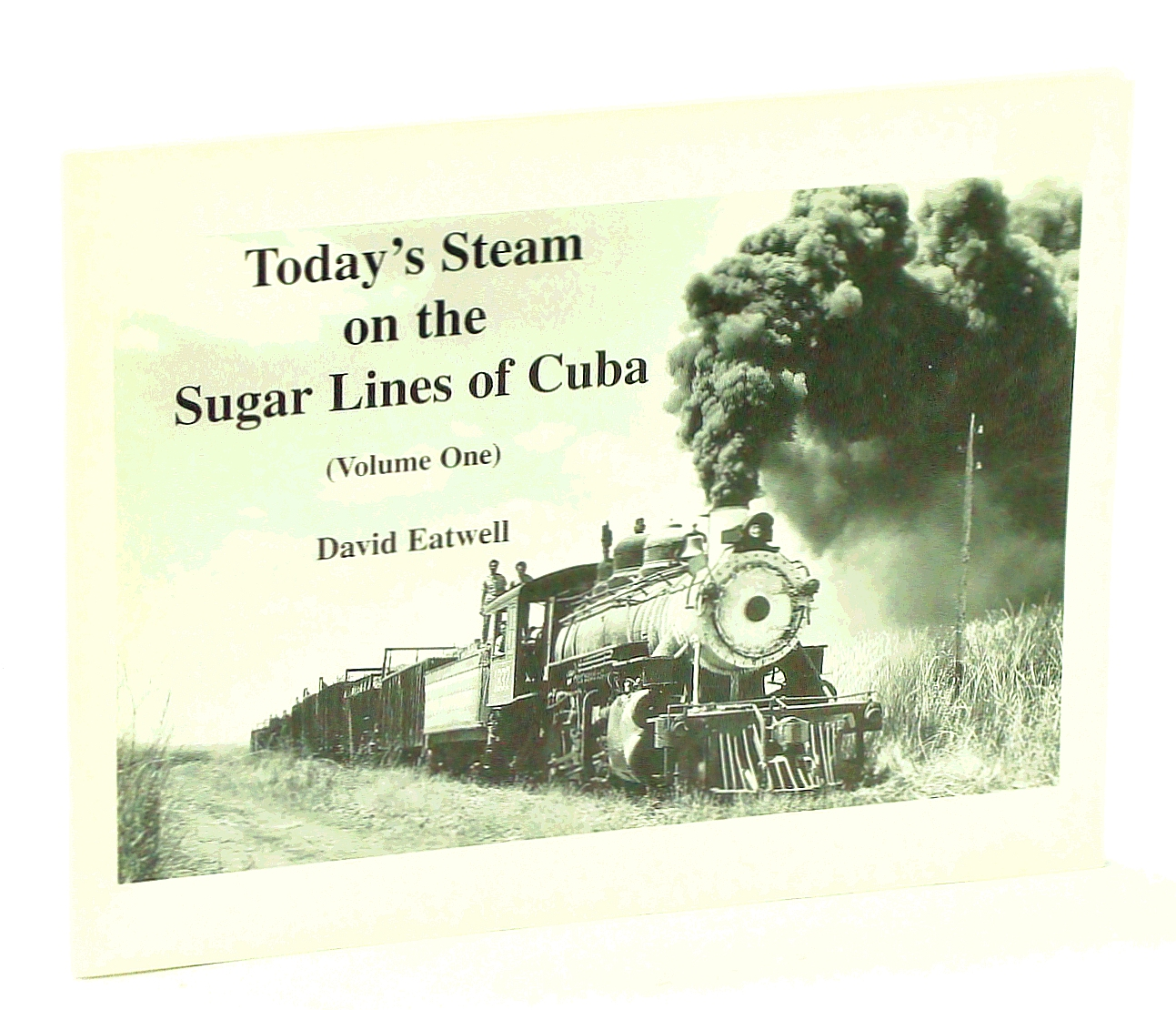 Image for Today's Steam on the Sugar Lines of Cuba, Vol. 1