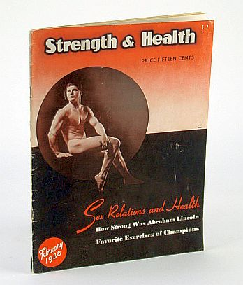 Image for Strength and Health Magazine, February (Feb.) 1938, Volume 6, Number 3 - Sex Relations and Health