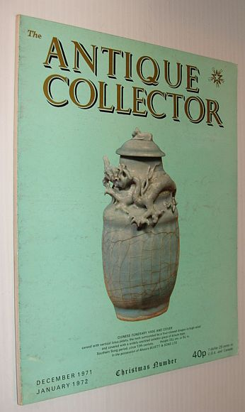 Image for The Antique Collector Magazine, December 1971/Janaury 1972 - Christmas Number