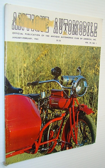 Image for Antique Automobile Magazine - Official Publication of the Antique Automobile Club of America, Inc., January-February 1965 - Special Vintage Motorcycle Issue