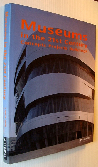 Image for Museums in the 21st Century: Concepts, Projects, Buildings