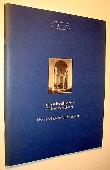 Image for Ernest Isbell Barott, architecte: Une introduction = Ernest Isbell Barott, architect : an introduction (French and English Edition)