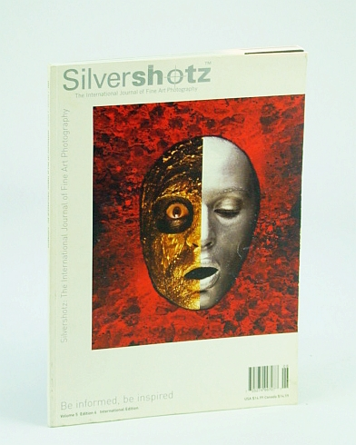 Image for Silvershotz Magazine: The International Journal of Fine Art Photography (Volume 5, Edition 6, 2009)