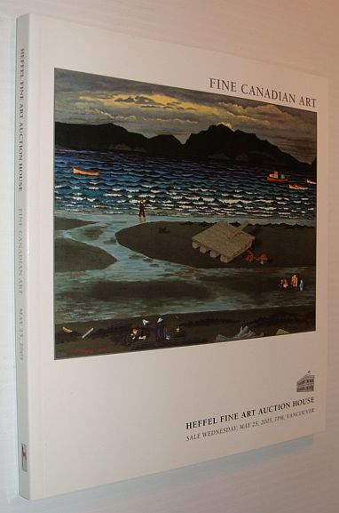 Image for Fine Canadian Art - Heffel Auction Catalogue, Wednesday, May 25, 2005, Vancouver