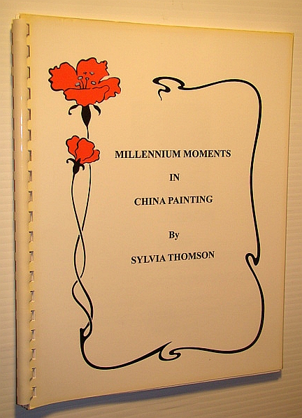 Image for Millennium Moments in China Painting (#6025)