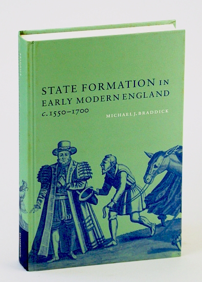 Image for State Formation in Early Modern England, c.1550-1700