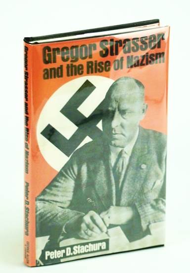 Image for Gregor Strasser and the rise of Nazism