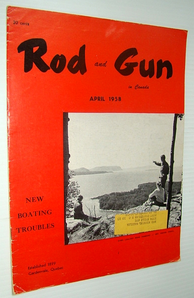 Image for Rod & Gun in Canada Magazine, April 1958 - My Handgun Saved My Life