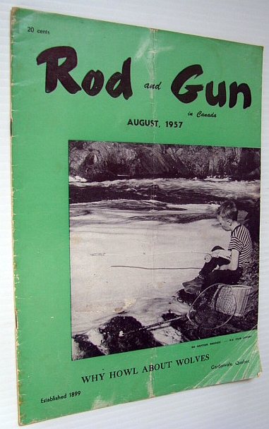 Image for Rod & Gun in Canada Magazine, August 1957 - Why Howl About Wolves?