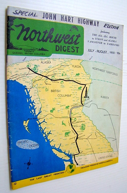 Image for Northwest Digest (Magazine), July-August 1952: Special John Hart Highway Edition