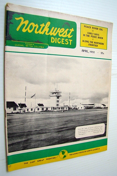 Image for Northwest Digest (Magazine), April 1952 - Fort St. John Airport Cover Photo