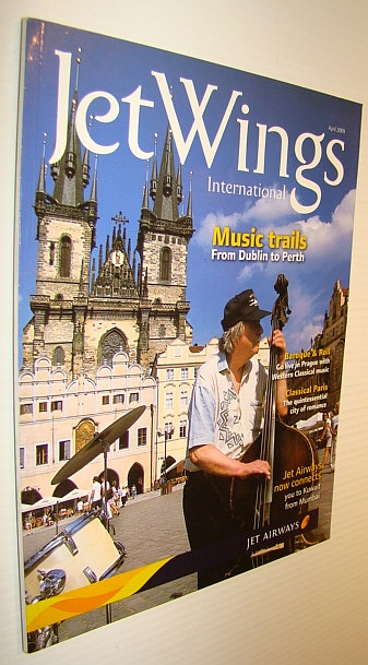 Image for Jetwings International, April 2009: Monthly Magazine of Jet Airways - Music Trails from Dublin to Perth