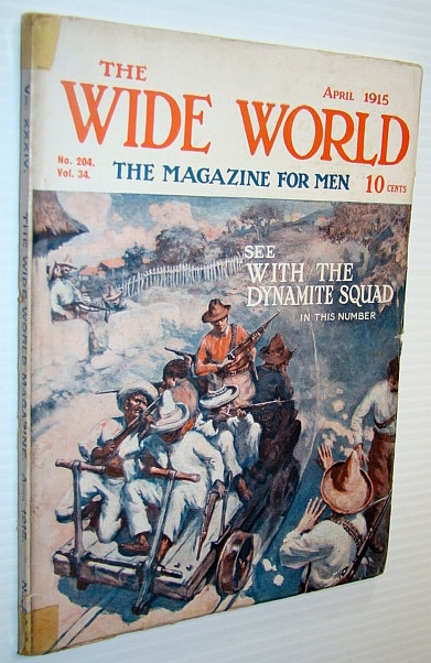 Image for The Wide World - The Magazine For Men, April 1915, No. 204, Vol. 34