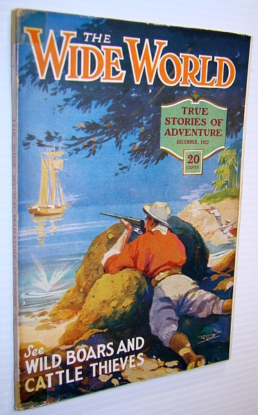 Image for The Wide World - True Stories of Adventure, December 1922, No. 296, Vol. 50