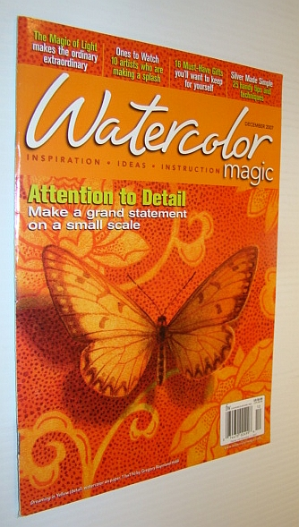 Image for Watercolor Magic Magazine, December 2007 - Attention to Detail