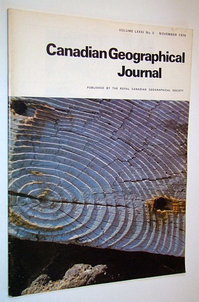 Image for Canadian Geographical Journal, November 1970, Volume 81, No. 5 - Thompson, Manitoba - Southern Luzon