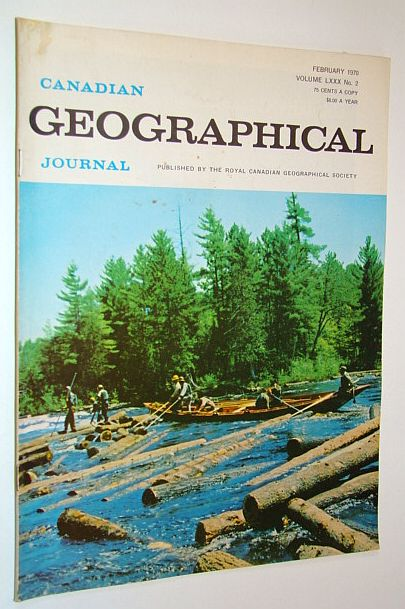 Image for Canadian Geographical Journal, February 1970, Volume 80, No. 2 - Hot Springs of Western Canada / The Pointer Book