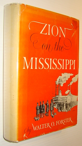 Image for Zion on the Mississippi: The Settlement of the Saxon Lutherans in Missouri 1839-1841