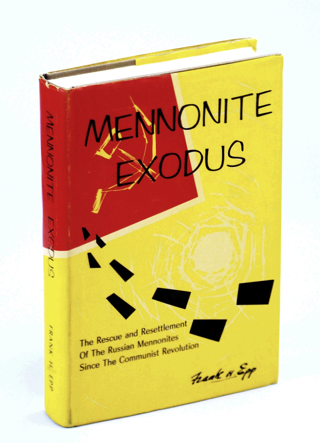 Image for Mennonite Exodus : The Rescue and Resettlement of the Russian Mennonites Since the Communist Revolution